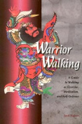 Warrior Walking