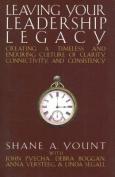 Leaving Your Leadership Legacy