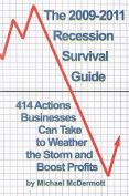 The 2009-2011 Recession Survival Guide