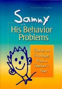 Sammy and His Behavior Problems