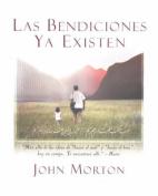 Las Bendiciones Ya Existen / The Blessings Already are