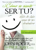 Como se Siente ser tu? [Spanish]