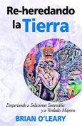 Re-Heredando La Tierra [Spanish]