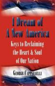 I Dream of a New America