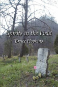 Spirits in the Field