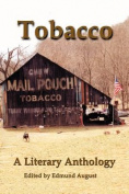 Tobacco: A Literary Anthology