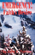 Emergency!: Faith's Desire