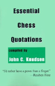Essential Chess Quotations