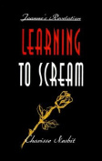 Learning to Scream