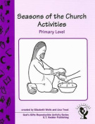 Seasons of the Church Activities, Primary Level