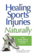 Non-Drug European Secret to Healing Sports Injuries Naturally