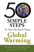 50 Simple Steps to Save the Earth from Global Warming
