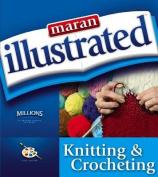 Maran Illustrated Knitting and Crocheting