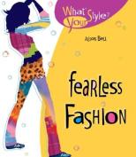 Fearless Fashion