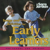 Songs & Activities for Early Learners CD [Audio]