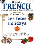 Beginning French: Lessons and Activities for Beginning Classes: v. 2