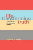 Life-transforming Truth
