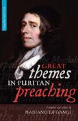 Great Themes in Puritan Preaching (Hardcover)
