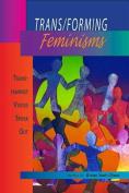 Trans/Forming Feminisms