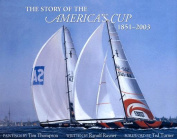 Story of the America's Cup 1851-2003