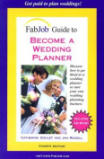 Fabjob Guide to Becoming a Wedding Planner