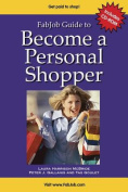 Become a Personal Shopper [With CD-ROM]