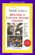 Become a Coffee House Owner [With CDROM]