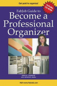 Become a Professional Organizer [With CD-ROM]