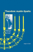 Theodore Austin-Sparks (1889-1971)