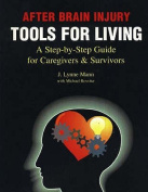 After Brain Injury - Tools for Living