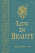 Life in Beauty