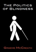 Politics of Blindness