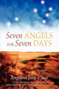 Seven Angels for Seven Days