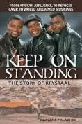 Keep On Standing