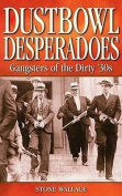 Dustbowl Desperadoes