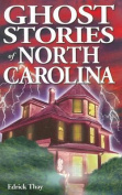 Ghost Stories of North Carolina