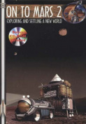 On to Mars 2 Volume 2