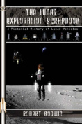 The Lunar Exploration Scrapbook