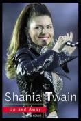 Shania Twain: Up and Away