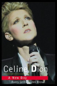 Celine Dion: A New Day Dawns