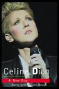 Celine Dion: A New Day Dawns