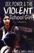 Violence and the Adolescent School Girl