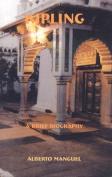 Kipling: A Brief Biography