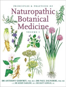 Principles & Practices of Naturopathic Botanical Medicine