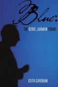 Blue: The Derek Jarman Poems