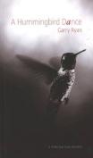 A Hummingbird Dance