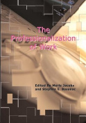 The Professionalization of Work