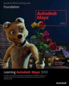 Learning Autodesk Maya 2010