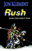Rush and the Grey Fox