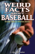 Weird Facts about Baseball